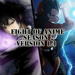 Fight of anime season 2 v1.1